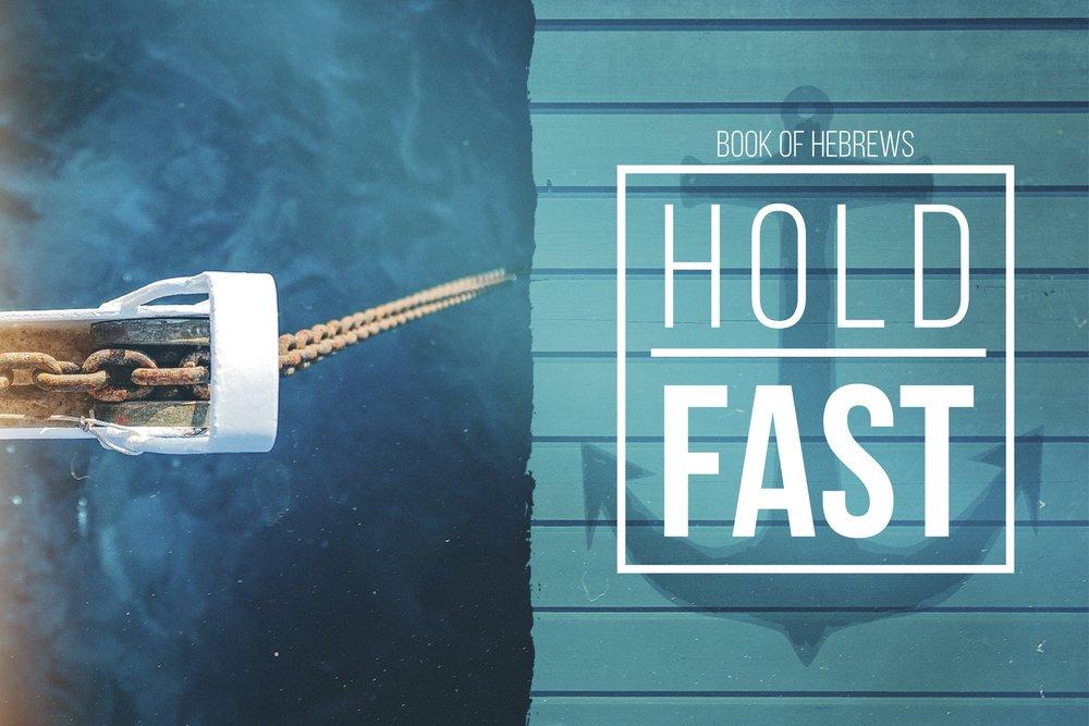 Hebrews - Hold Fast.jpg
