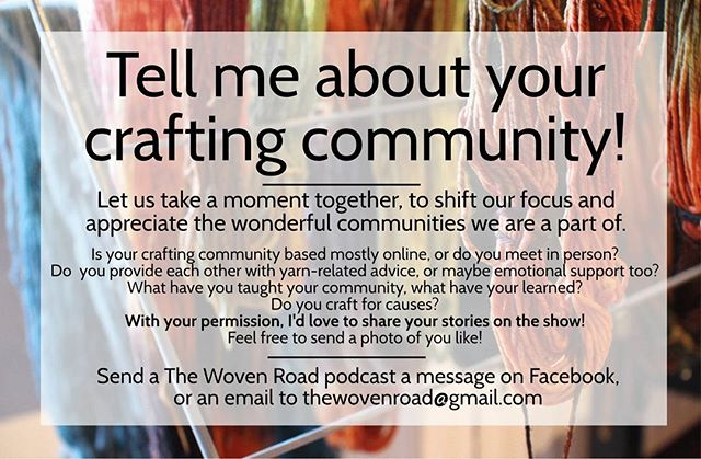 In the next episode, we'll be highlighting crafting communities! Please feel free to share your story, where your community is, what you all do for each other, and more! You can FB me your story, email, or share on Instagram with the tag #ilovemyyarncommunity! . . . #knitlife #knittingpodcast #knittersofinstagram #community #internetfriends #crochet #crochetersofinstagram #weaversofinstagram #nålbindning #spinnersofinstagram #yarnaddict #create