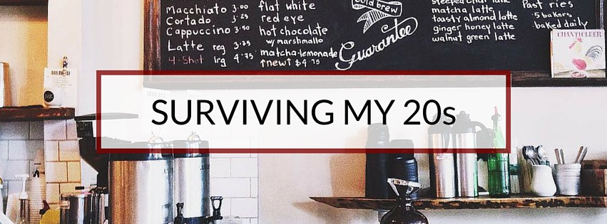 Surviving My 20s