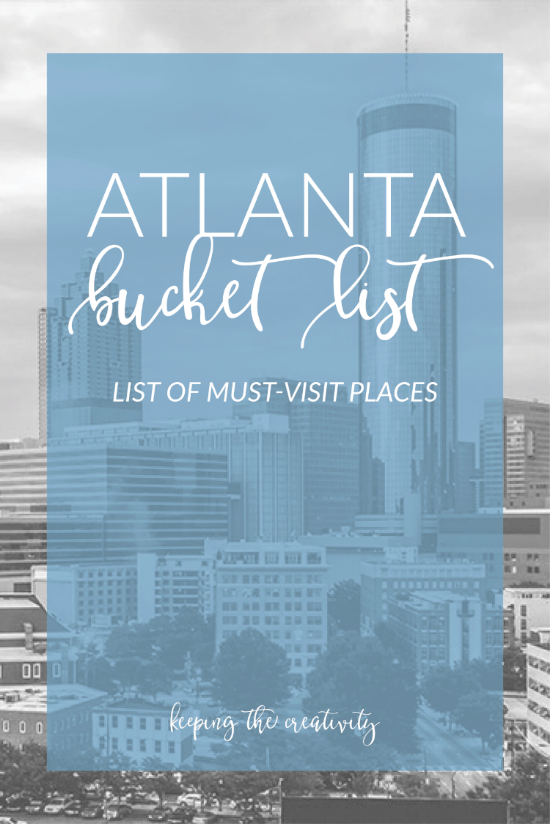 Atlanta Bucket List