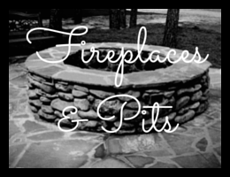 Fireplaces & Pits