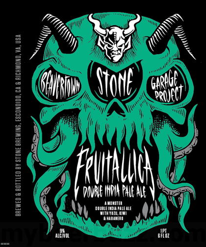 Fruitallica, a collaboration between Stone, Garage Project and Beavertown