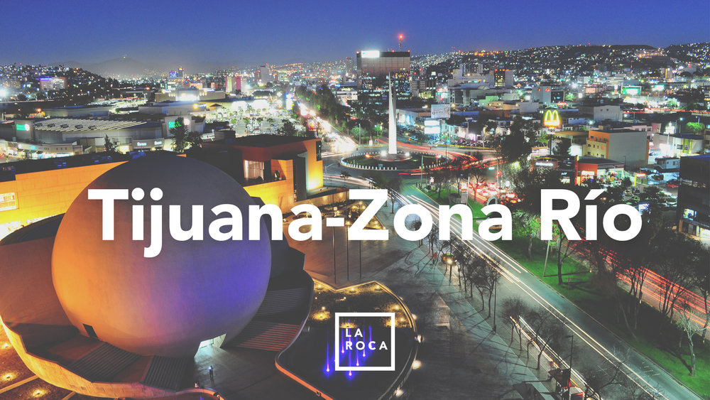 La Roca Tijuana Río