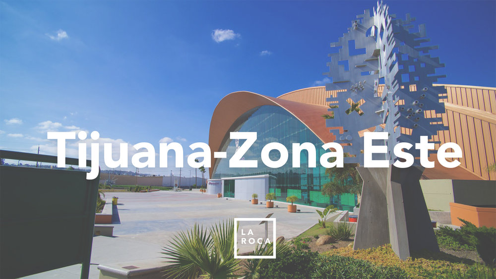 La Roca Tijuana Este