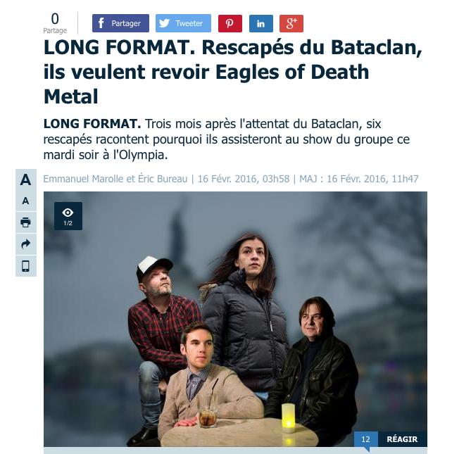 """LE PARISIEN.FR - 16 FÉVRIER 2016 """"Rescapés du Bataclan, ils veulent revoir Eagles of Death Metal"""""""