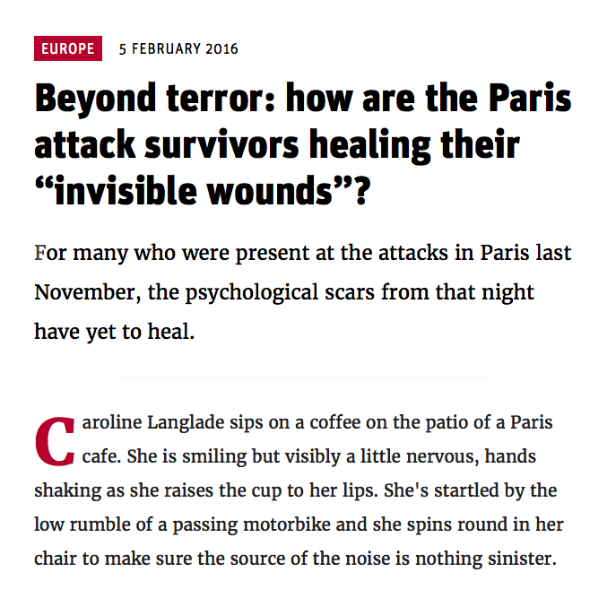 "NEWSTATESMAN.COM - 5 FÉVRIER 2016 ""Beyond terror: how are the Paris attack survivors healing their ""invisible wounds""?"""