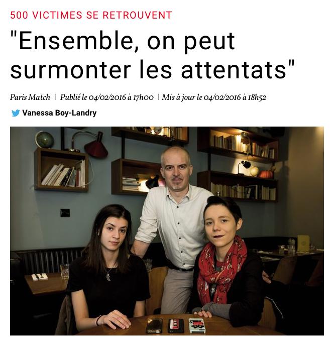 """PARISMATCH.COM - 4 FÉVRIER 2016 """"500 victimes se retrouvent : Ensemble, on peut surmonter les attentats"""""""