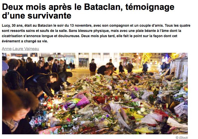 """PSYCHOLOGIES.COM """"Deux mois après le Bataclan, témoignage d'une survivante"""""""
