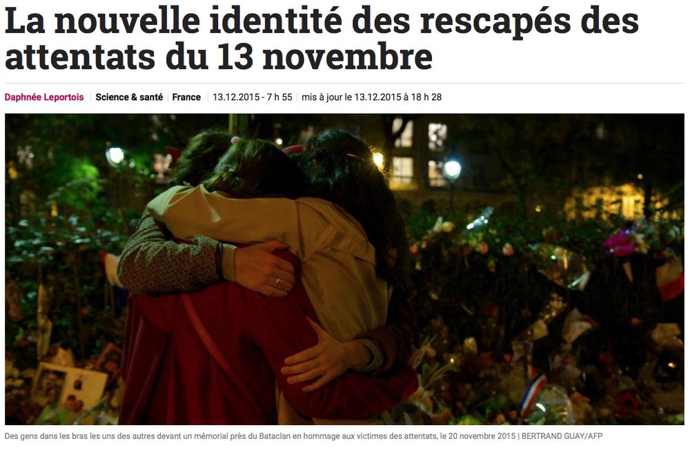 """SLATE.FR - 13 DÉCEMBRE 2015 """"La nouvelle identité des rescapés des attentats du 13 novembre"""""""