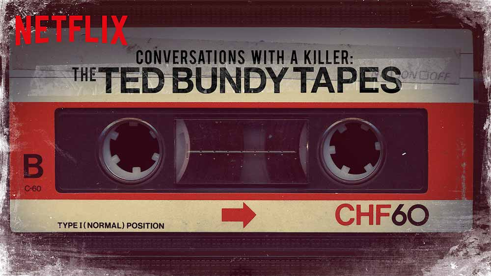 Now Streaming: Conversations with a Killer - The Ted Bundy