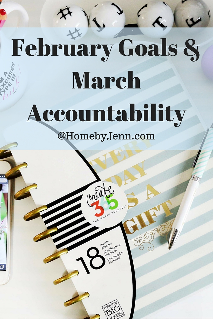 February Goals & March Accountability