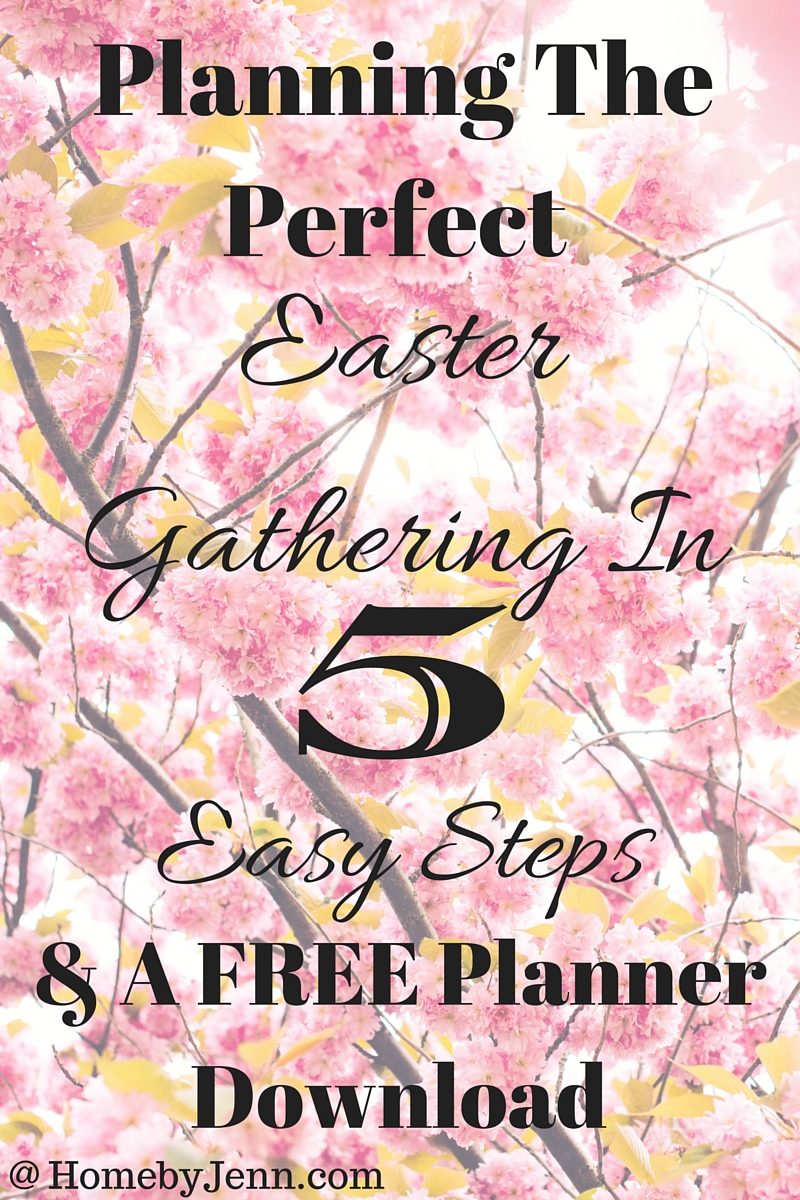 Planning the perfect Easter gathering in 5 easy steps with a free planner download!