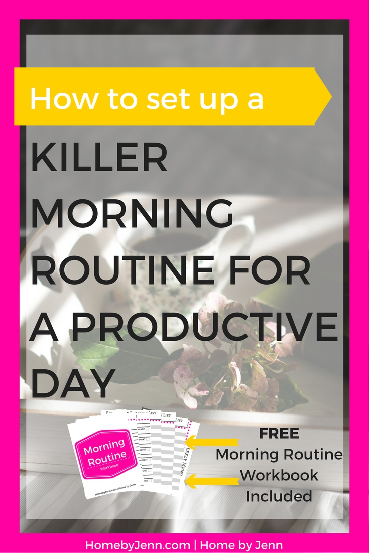 How to set up a killer morning routine. Starting your day off right will help you have the most productive day ever. This post will walk you through step by step on why you should set up a morning routine and how to set it up. It also includes a morning routine workbook so you have everything you need to succeed. Take action now, click through and start your days off on the right foot.