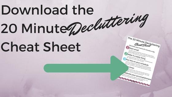 20MinuteDeclutterCheatSheet blog.jpg