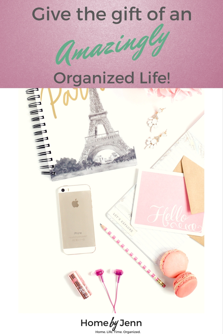Give the gift of an organized life