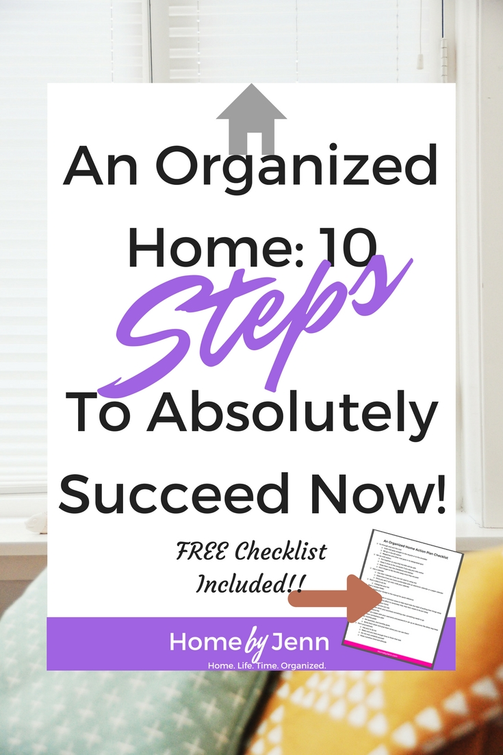 This post will walk you step by step on the 10 simple things you can implement now to a more organized home. There is also a FREE organized home action plan checklist to help you take action now. Click through to learn what simple steps you can take to a more organized home.