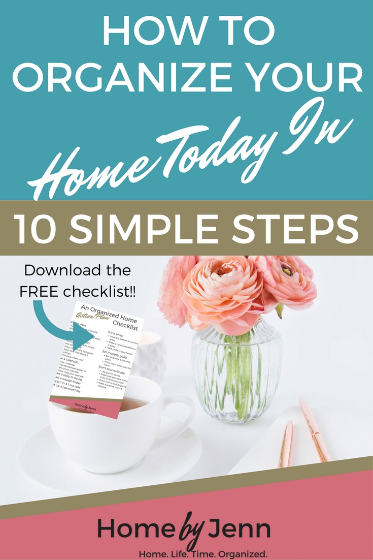 Learn the 10 steps you can take today for you and your home to become more organized.  Also receive the FREE Organized Home Action Plan Checklist!