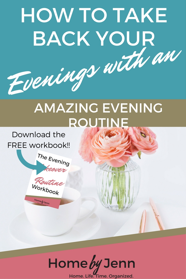 Learn the exact steps you need to take to make over your evenings.  You'll become more organized and have more time.  A completely free workbook is included for you to take back your evenings.  Click through to learn more.