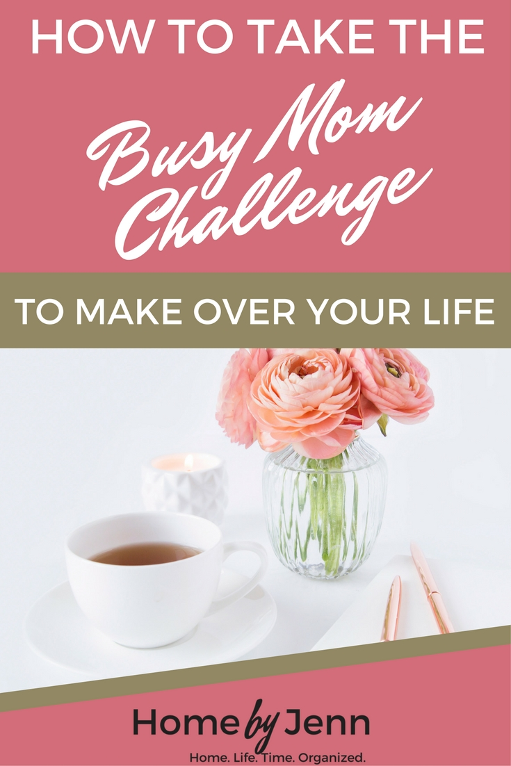 Learn exactly what you need to do, as a busy mom, to makeover your life.  In this post you'll learn exactly how to do this.  Included is a completely free challenge that you can join and do with thousands of other busy moms just like you!  Click through to learn more.