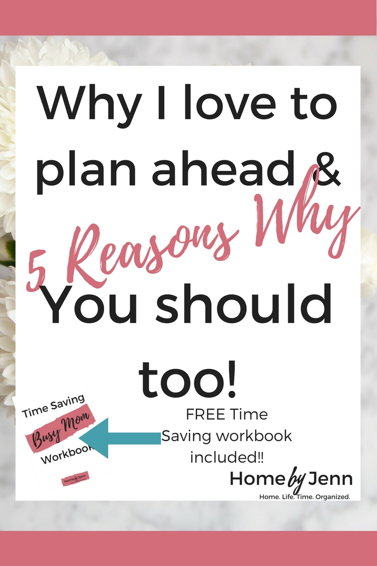Here's exactly why you need to start planning ahead.  In this post, you'll learn how to save time by planning ahead.  Included is a free time saving busy mom workbook to help you save time every single day.