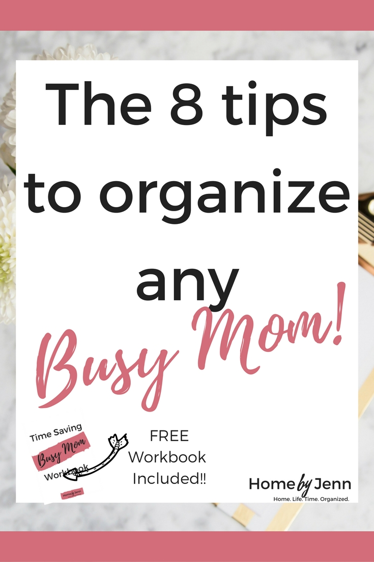 In this post you'll learn Jenn's 8 simple tips to help any busy mom become more organized.  Included is a free workbook to help you create your own organizing game plan.