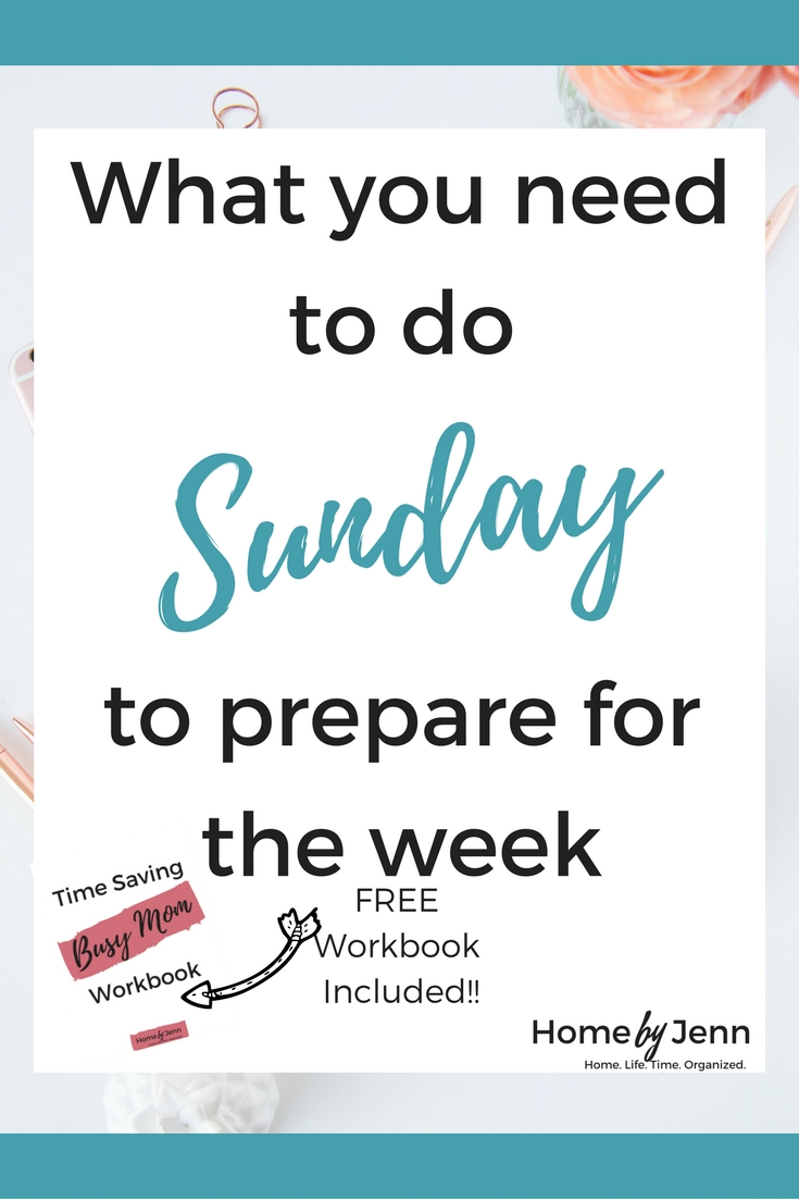 Do you struggle with being organized?  If you find it hard to know what to work on and how to stay organized throughout the week then you need this post.  In this post, you'll learn exactly what to do on Sunday to organize yourself and your family for the busy week ahead.  Download the free Time-Saving Busy Mom workbook to help you create an organized week ahead.