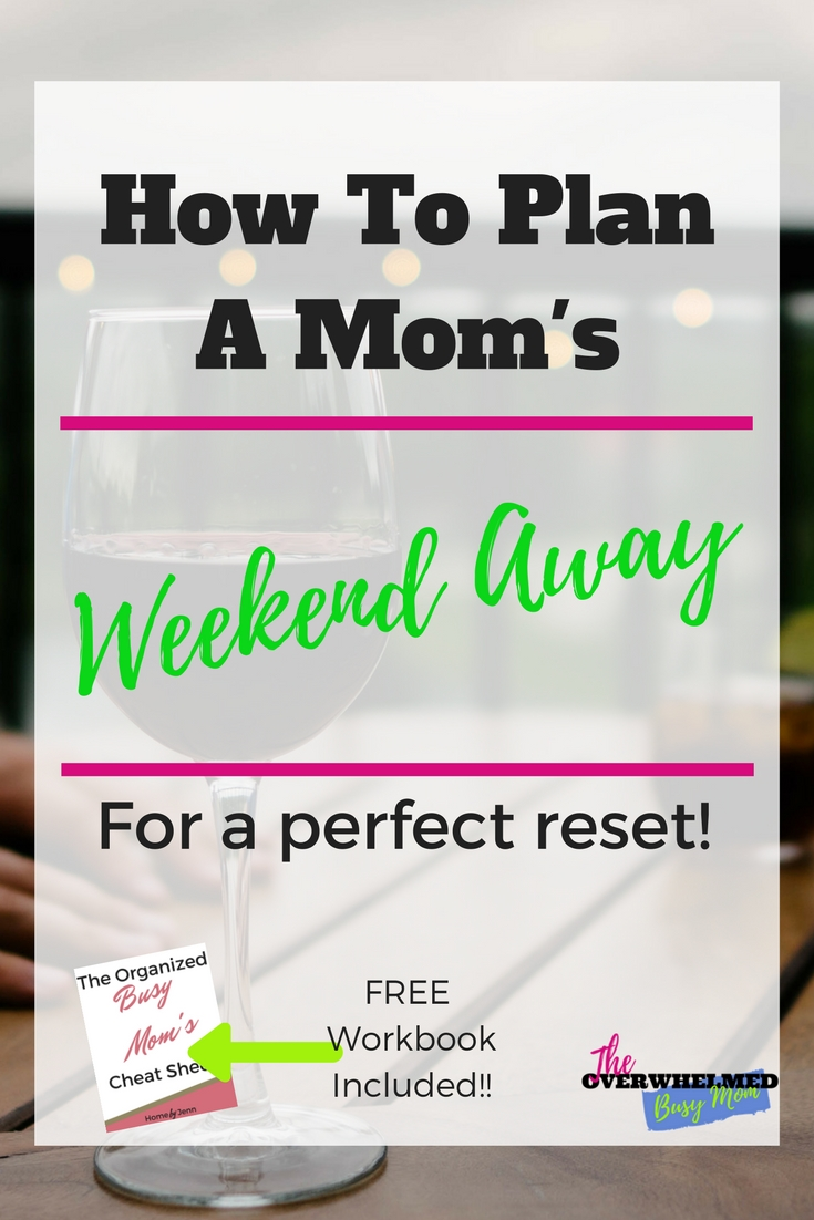 Have you been thinking about how to create a Mom's weekend away with your favorite friends?  In this post, Jenn shows you how she was able to plan a mom's weekend away with her 2 friends.  Included is a free workbook to help you plan out your mom's weekend away.  #momsweekendaway #planningagirlstrip #winetasting #planningamomtrip