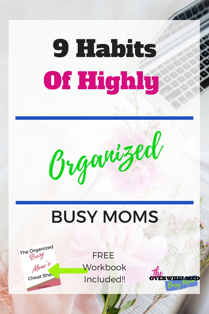 In this post, you will learn how to organize yourself like all of those highly organized busy moms do. If you are struggling with keeping your schedule set and staying organized then you need to see this post. Jenn shares the 9 habits of highly organized busy moms that anyone can implement. Included is a free organized busy mom workbook.
