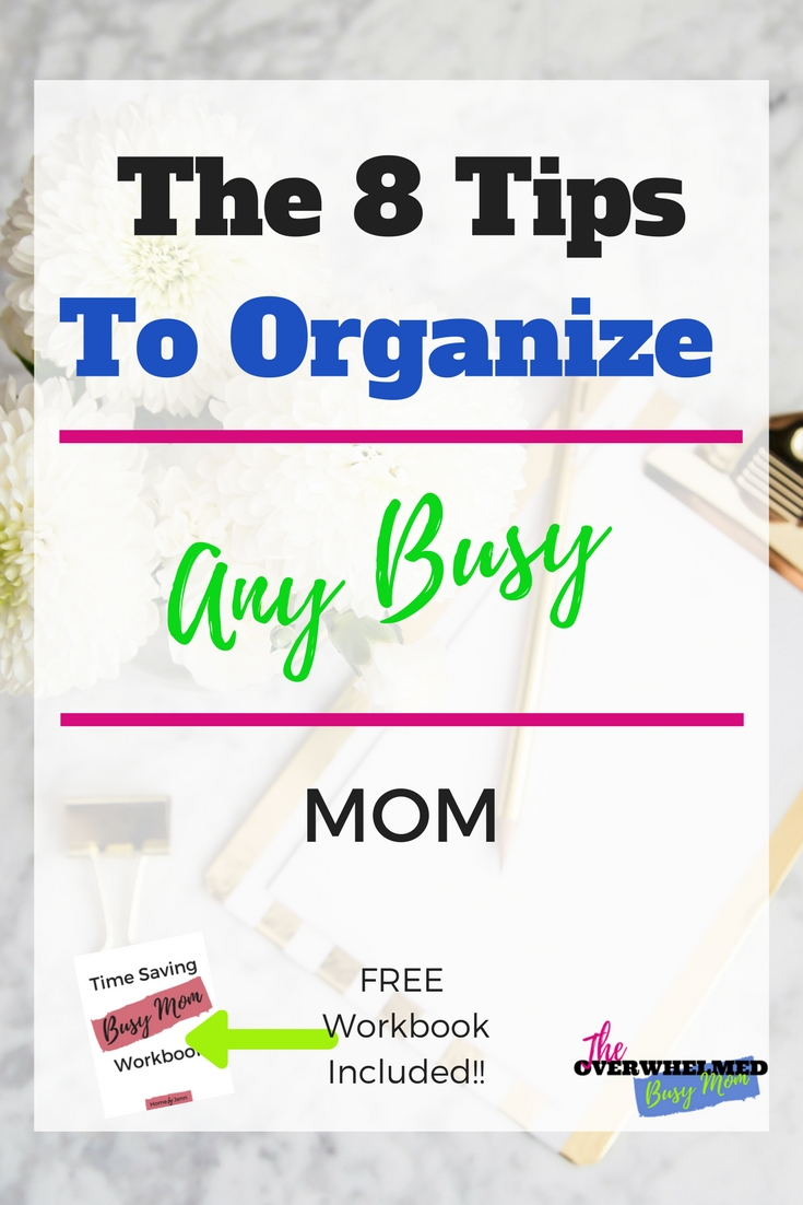 In this post, you'll learn Jenn's 8 simple tips to help any busy mom become more organized.  If you find that you need to be more organized or your life is way too busy then this post is exactly what you need.  Included is a free workbook to help you create your own organizing game plan.