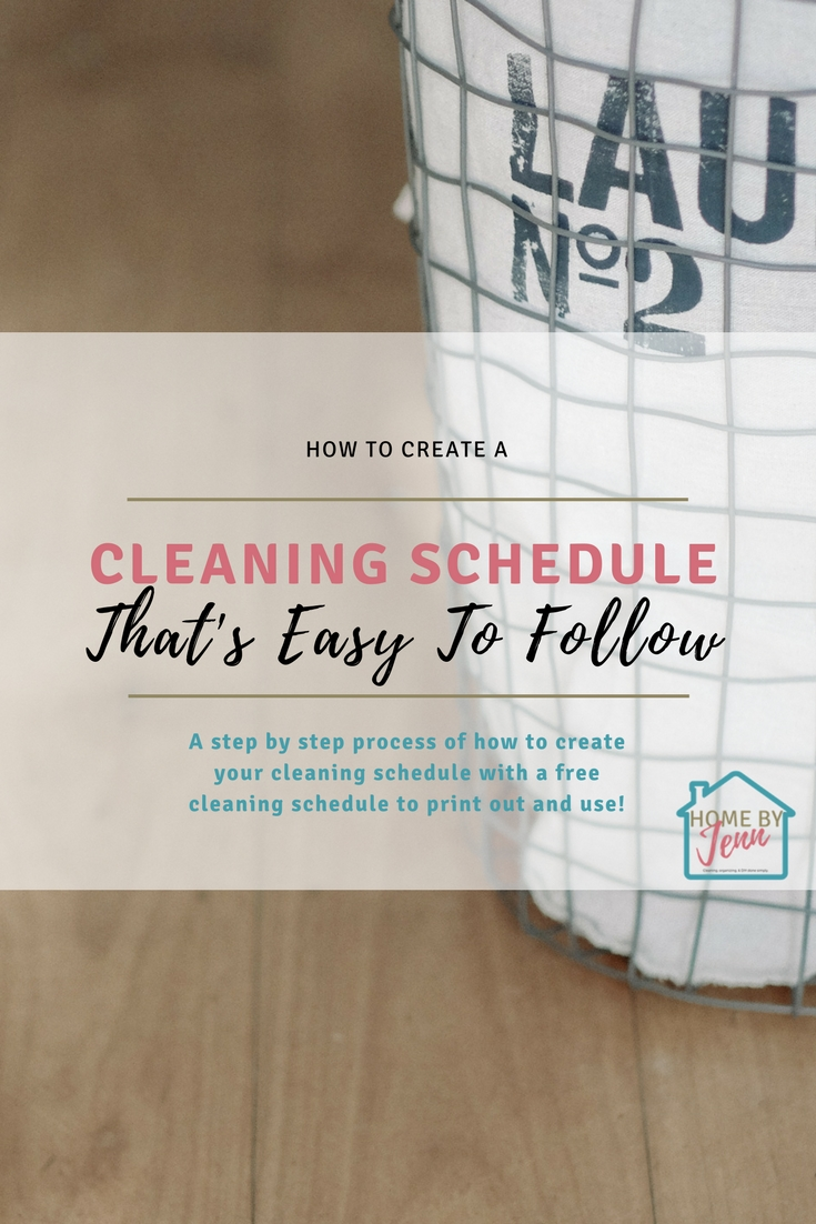 In this post, Jenn shares her tips with you on how to create a cleaning schedule.  It's easy to follow and will allow you to not feel like you're always cleaning your home.  She included a cleaning schedule printable so you can print it out and clean your home with ease. #cleaningschedule #cleanhome #cleanroutine #dailycleaning #weeklycleaningschedule #busymomcleaningschedule #workingmomcleaningschedule #wheretostartcleaning #monthlycleaningschedule