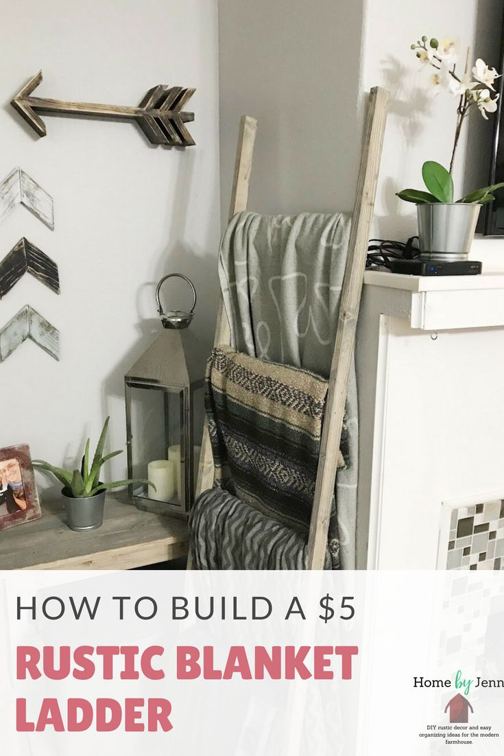 Build your own rustic blanket ladder with just a few supplies and a little bit of time. This is a perfect beginner woodworking project. If you're looking for some inexpensive DIY rustic decor to build then this is the project for you.  This blanket ladder will cost you about $5 to make and not much time.  This is a perfect inexpensive and beginner diy project for anyone to try. #farmhouse #rusticdecor #diyrusticdecor #modernfarmhouse