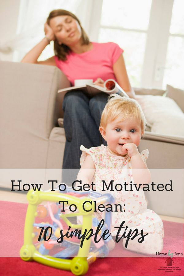 how-to-get-motivated-to-clean.jpg
