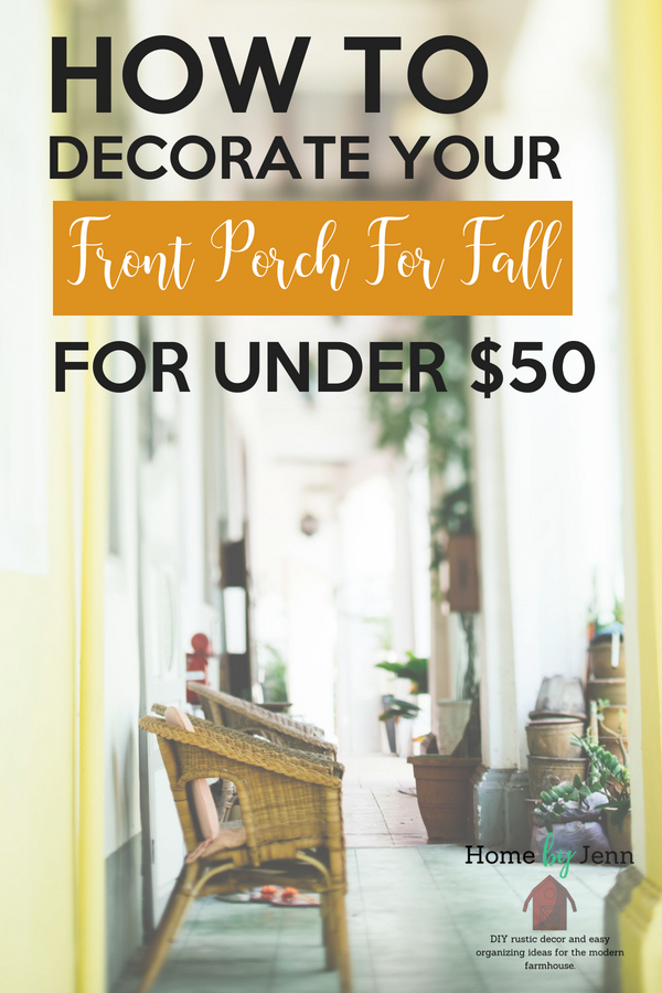 How to decorate your front porch for fall for under $50 (1).jpg