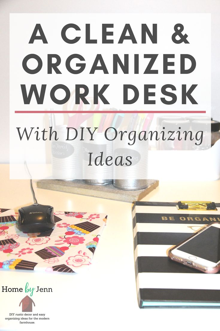 A Clean And Clutter Free Work Desk With DIY Desk Organizer Ideas ...