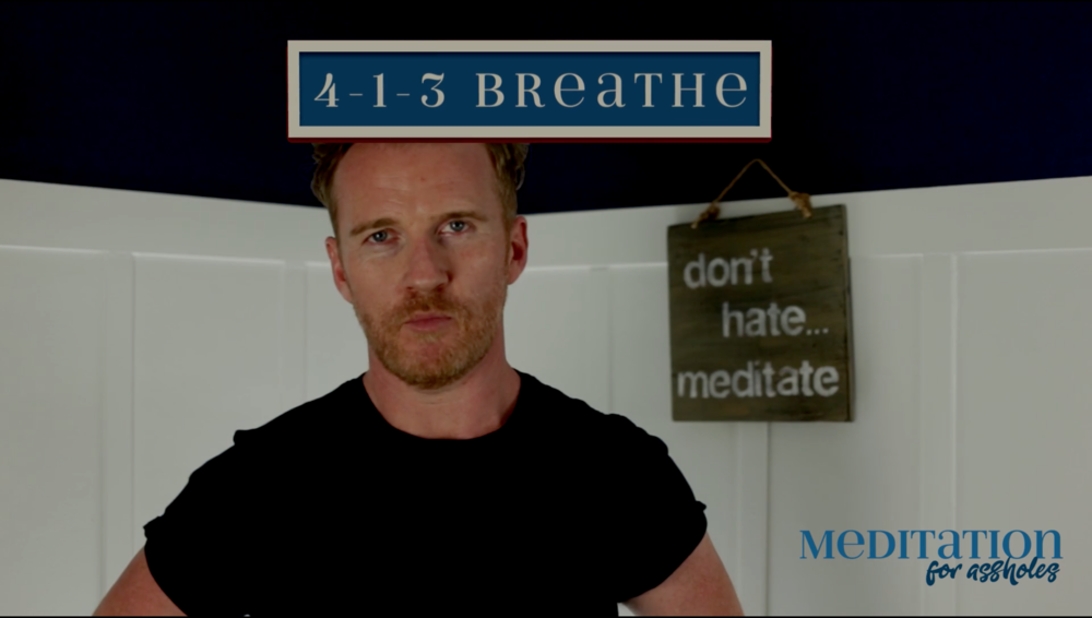 How I Breathe - Meditation for Assholes.com