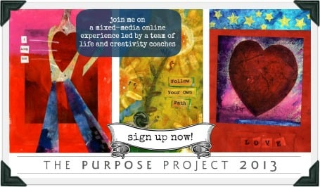 the purpose project 2013 - join artist desiree east and other life and creativity coaches on a year long creative journey