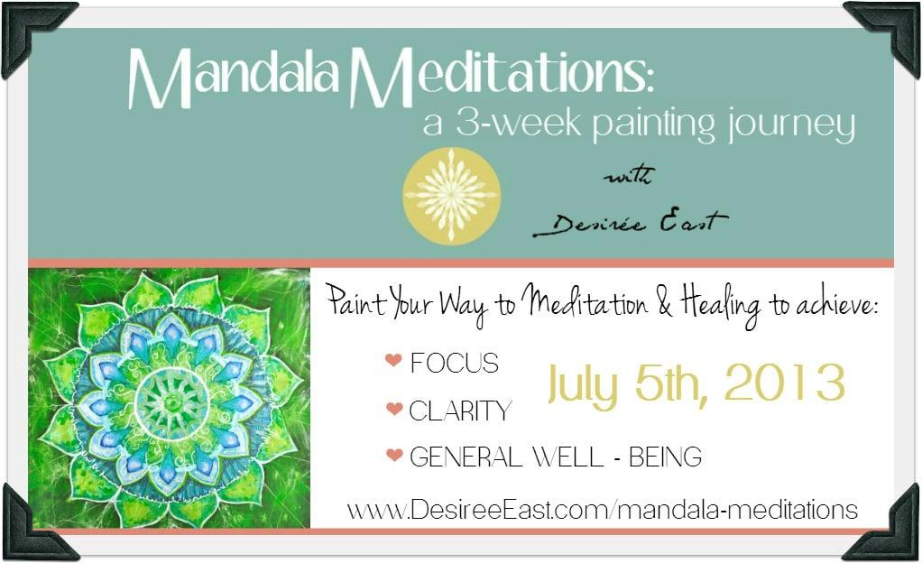 mandala meditations with desiree east