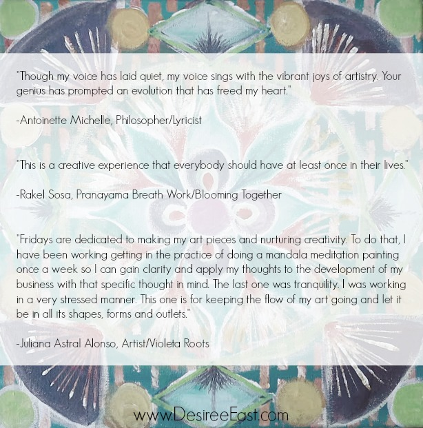 testimonials mandala meditations painting online art class with transformational creativity coach desiree east