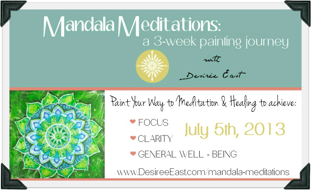 mandala meditations with desiree east