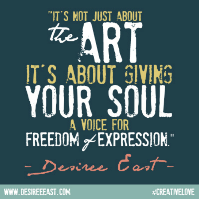 art freedom quote by artist desiree east