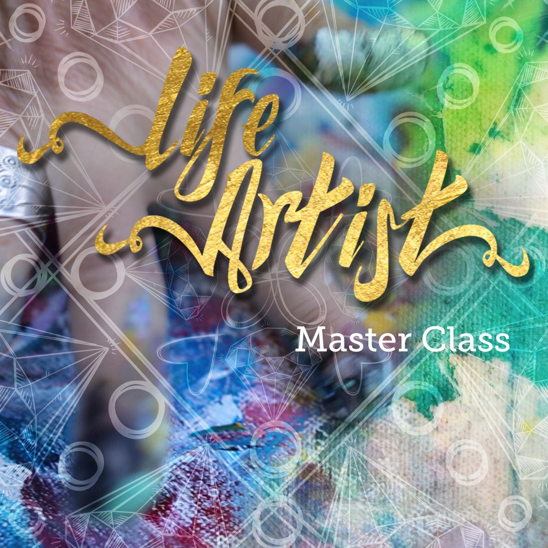 Life Artist Master Class with Whitney Freya - Desiree East