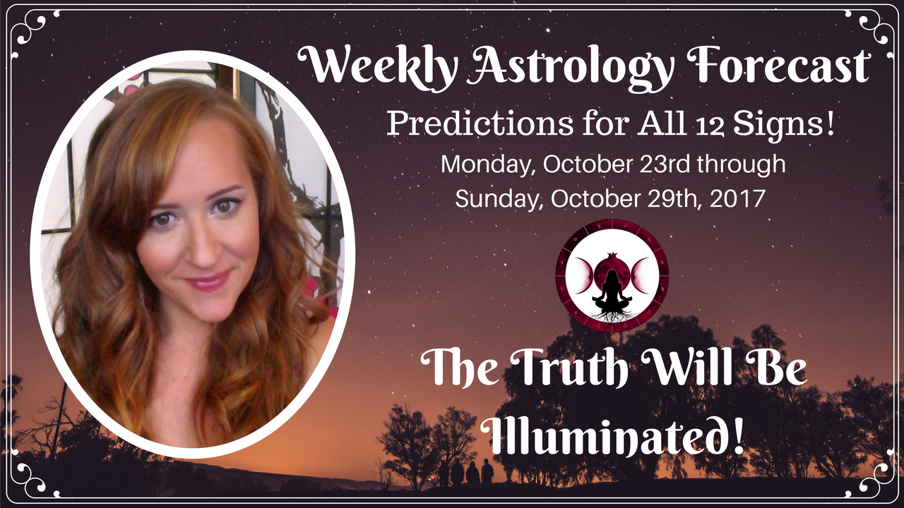 Weekly Astrology Forecast for ALL 12 SIGNS! October 23-29, 2017