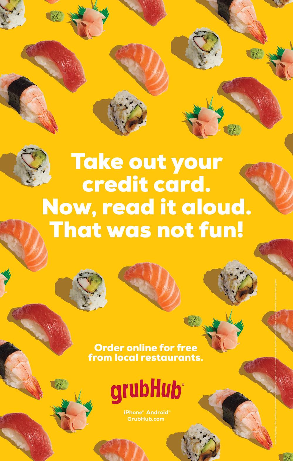 GrubHub Campaign I, 2015   Agency: Barton F Graf  Food Styling: Chris Lanier  Retouching: Suk Choi