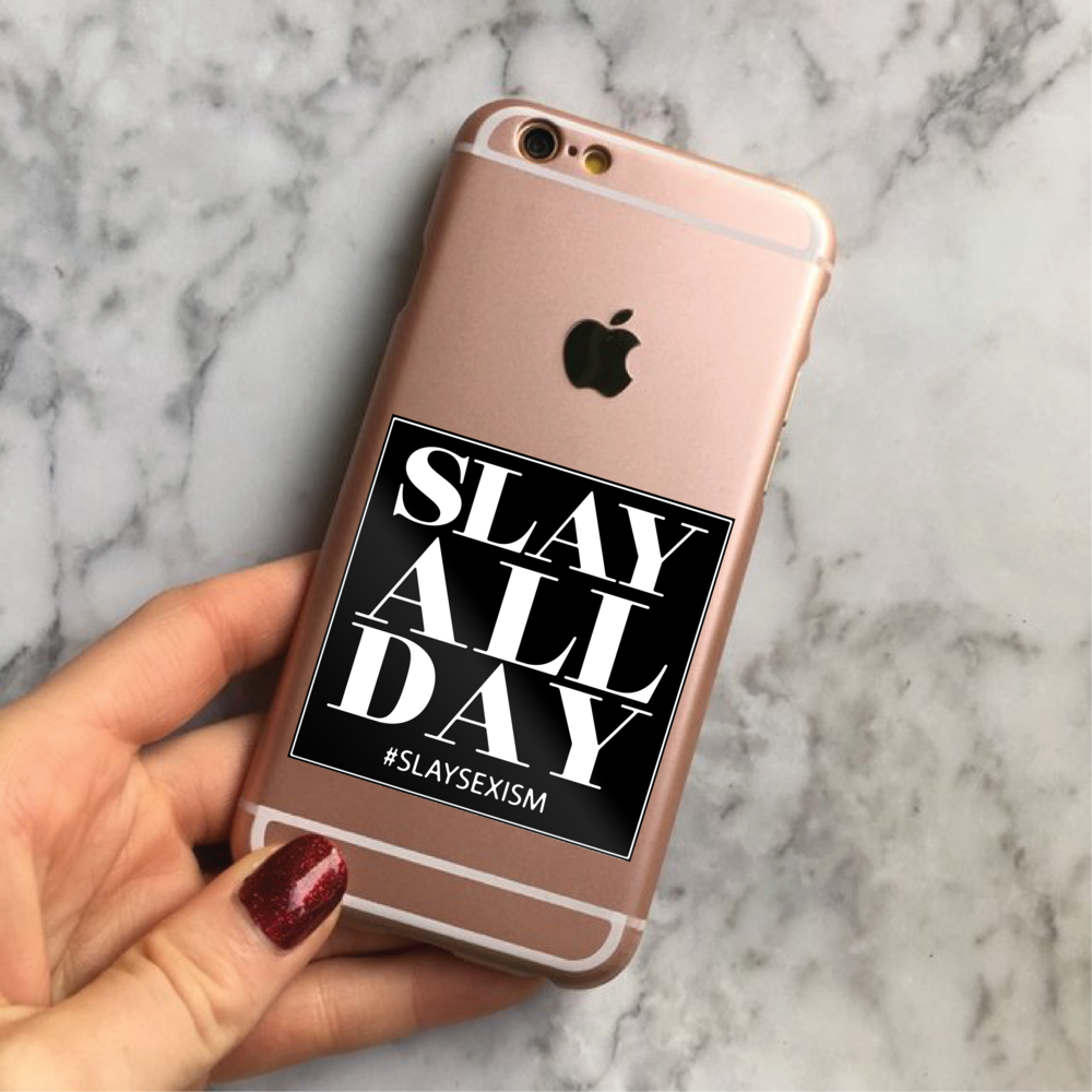 'Slay All Day' Sticker