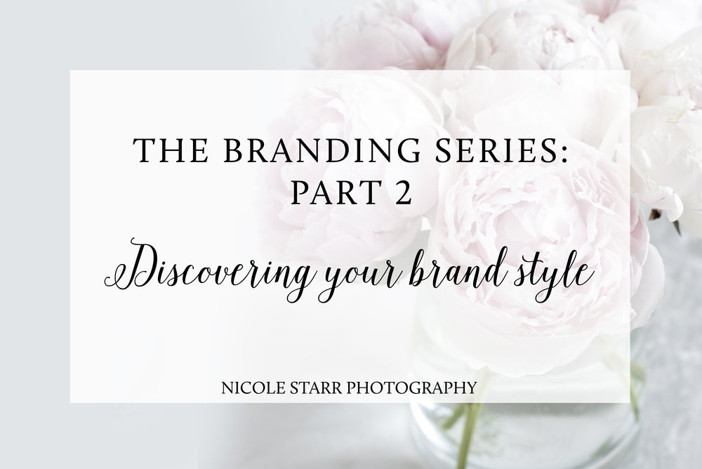 discovering your brand style, business rebrand, creative entrepreneur, branding tips