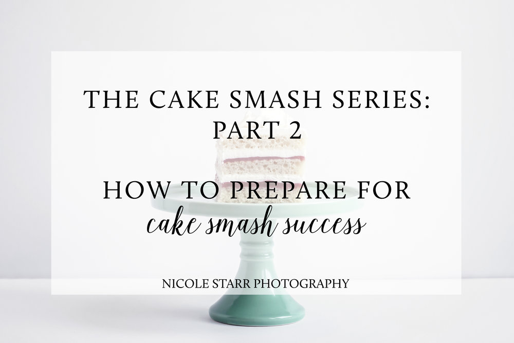 cake smash series tips for success.jpg
