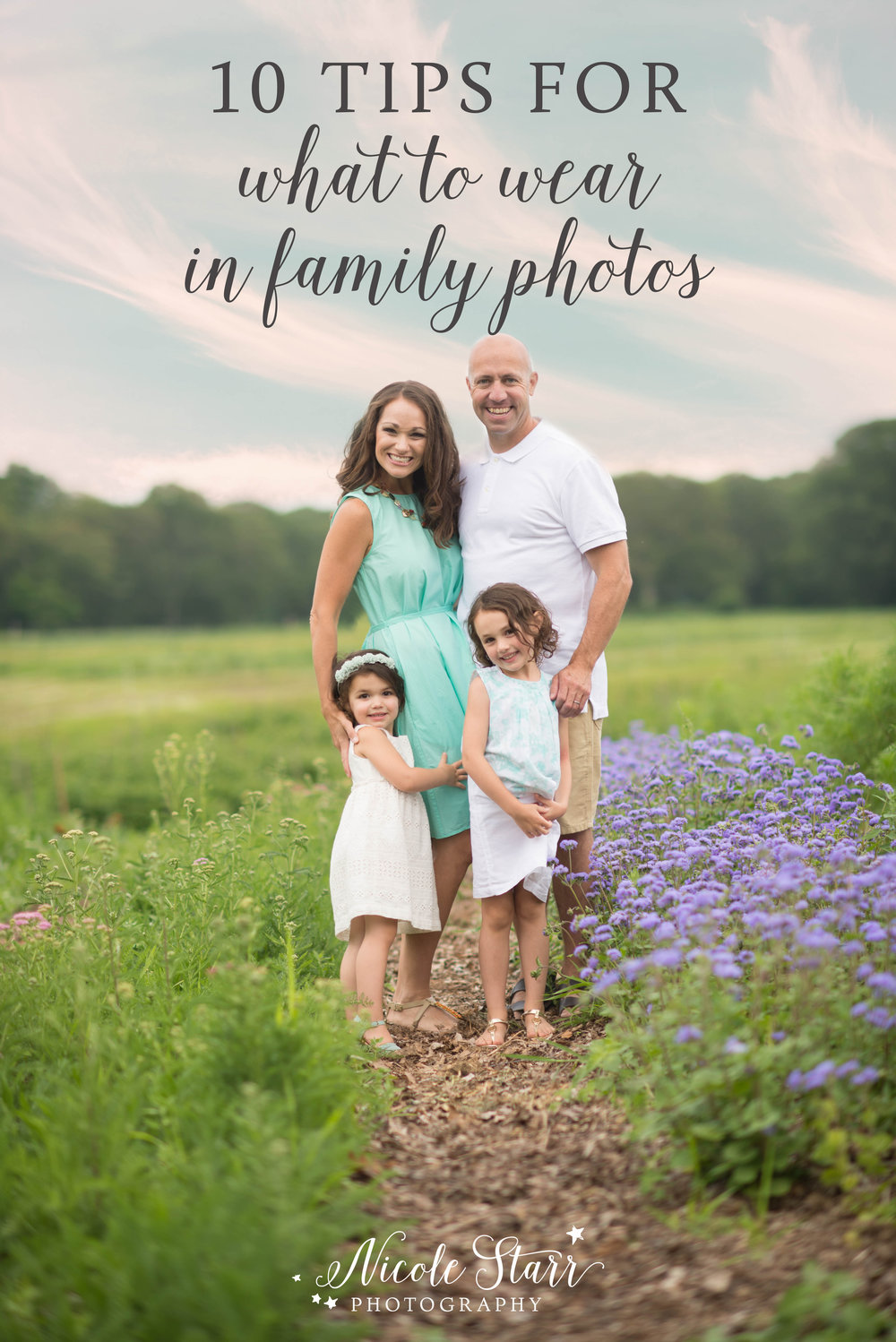 10 Tips for What to Wear in Family Photos, Nicole Starr Photography