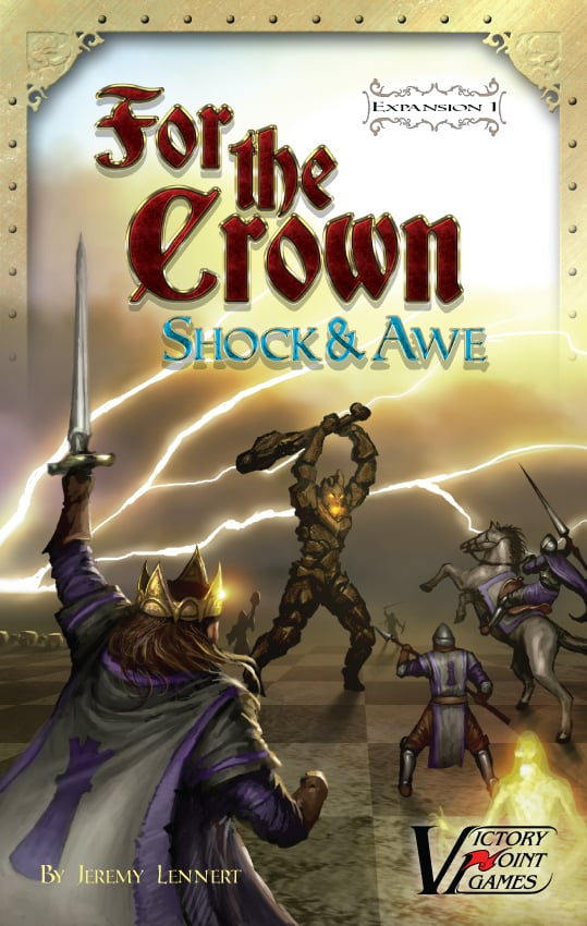 For the Crown: Shock & Awe