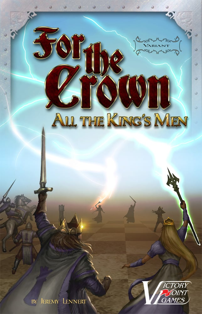 For the Crown: All the King's Men