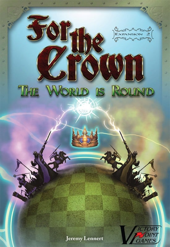 For the Crown: The World is Round